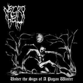 Necrohell - Under the Sign of a Pagan Winter (2009)