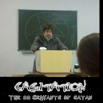 Casitation - The 88 Servants Of Satan (2014)