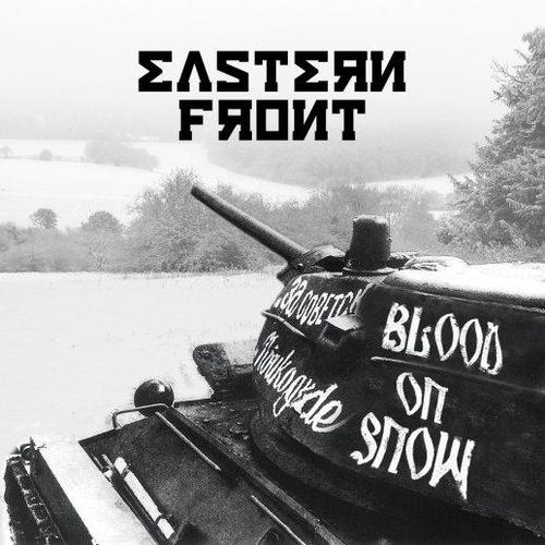 Eastern Front - Blood On Snow (2010)