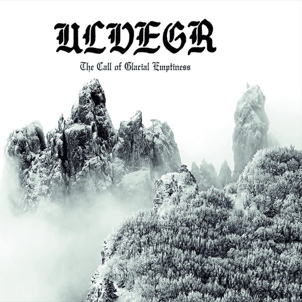 Ulvegr - The Call Of Glacial Emptiness (2014)