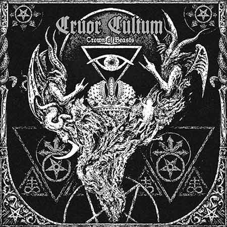 Cruor Cultum - Crown Of Beasts (2014)