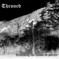 Throned - Watching the Lands of Purity (EP) (1997)