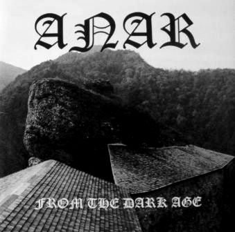 Anar - From the Dark Age (Demo) (2010)