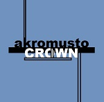 Akromusto - Crown (single 2015)