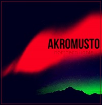 Akromusto - Northern lights (single 2016)