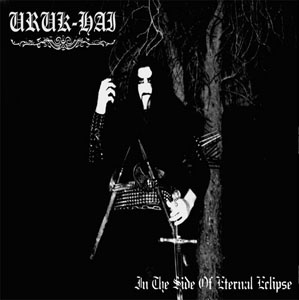 Uruk-Hai - In the Side of Eternal Eclipse (EP) (2001)