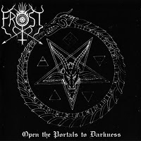 The True Frost - Open the Portals to Darkness (2003)- (Германия)