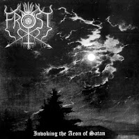 The True Frost - Invoking the Aeon of Satan (2001)- (Германия)