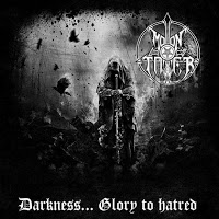 Moontower - Darkness... Glory to Hatred (2016)