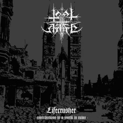 Total Hate - Lifecrusher - Contributions to a World in Ruins (2016)