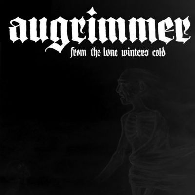 Augrimmer - From the Lone Winters Cold (2009)
