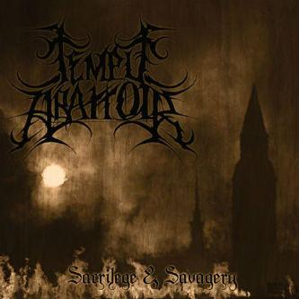 Temple Abattoir - Sacrilege & Savagery (2010)- (Италия)